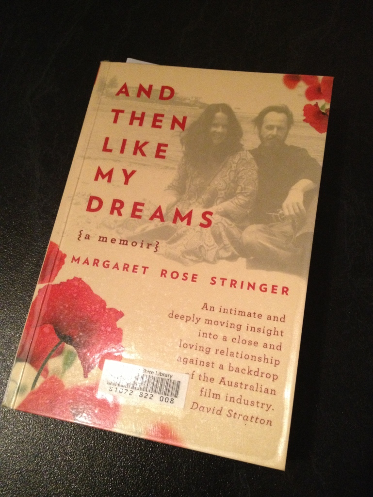 """""""And Then Like My Dreams"""", M-R Stringer"""